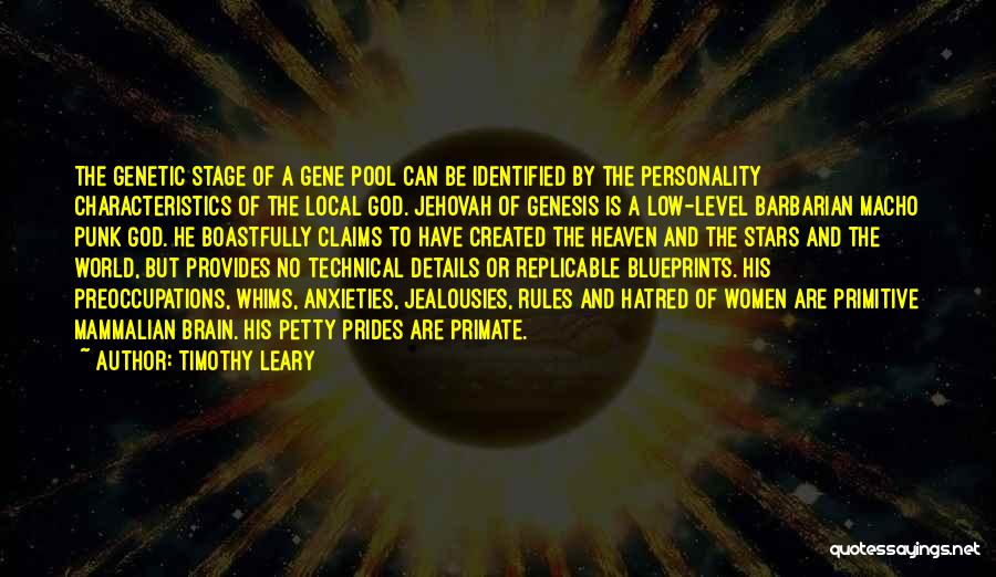 The Gene Pool Quotes By Timothy Leary