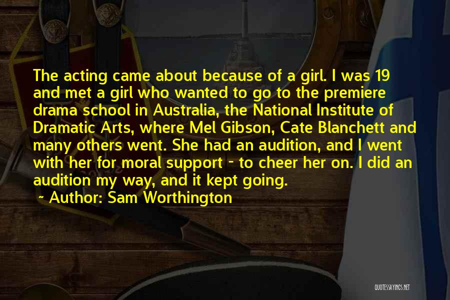 The Gibson Girl Quotes By Sam Worthington