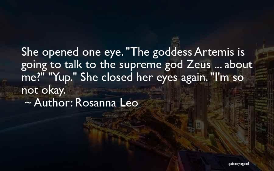 The Goddess Artemis Quotes By Rosanna Leo