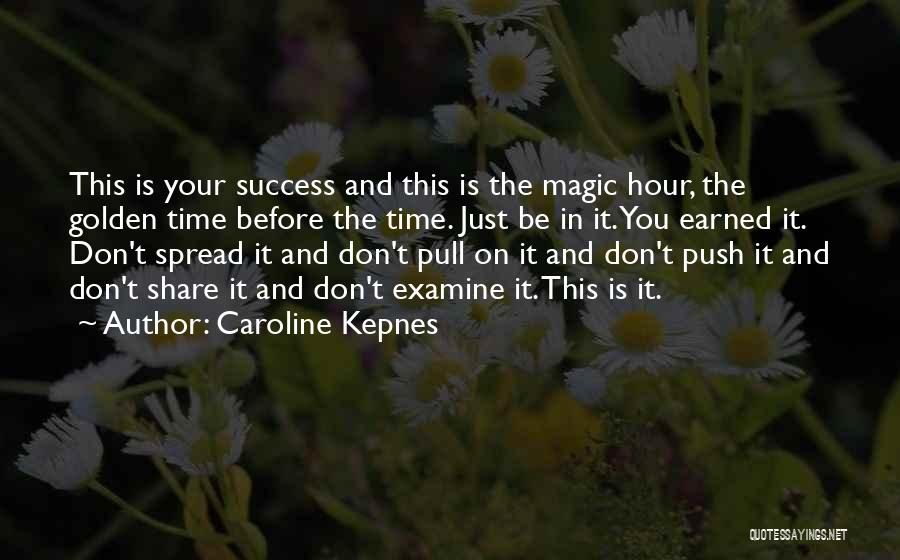 The Golden Hour Quotes By Caroline Kepnes