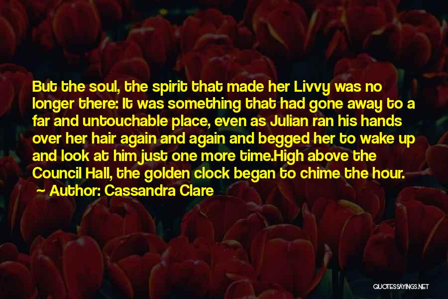The Golden Hour Quotes By Cassandra Clare