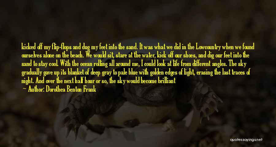 The Golden Hour Quotes By Dorothea Benton Frank