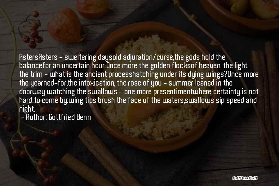 The Golden Hour Quotes By Gottfried Benn