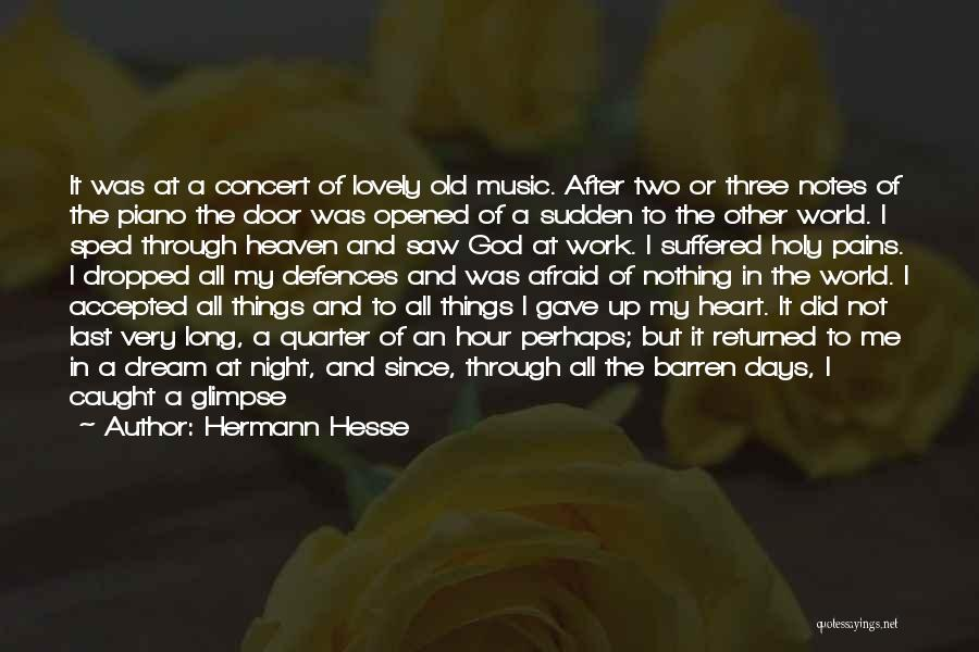 The Golden Hour Quotes By Hermann Hesse