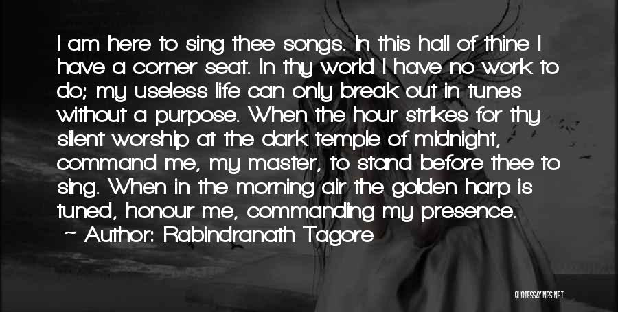 The Golden Hour Quotes By Rabindranath Tagore