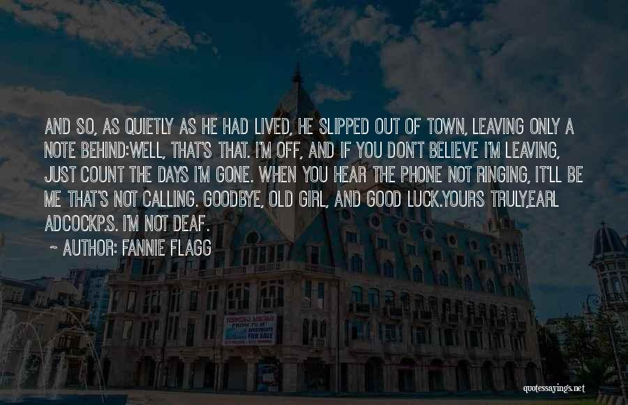 The Gone Girl Quotes By Fannie Flagg