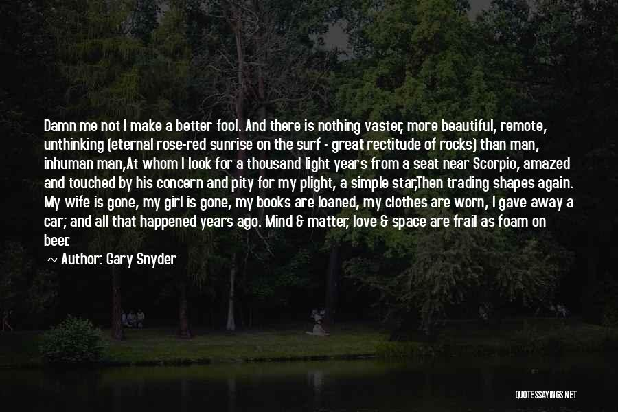 The Gone Girl Quotes By Gary Snyder