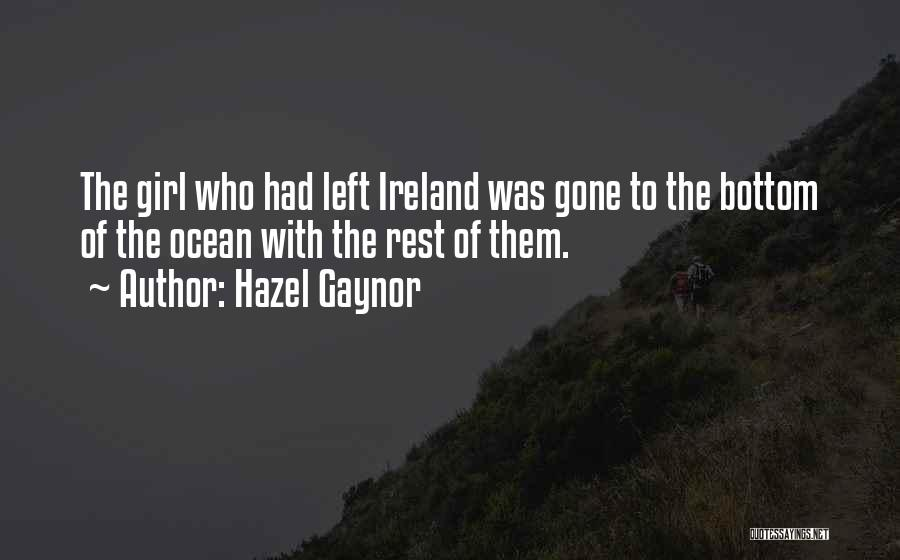 The Gone Girl Quotes By Hazel Gaynor