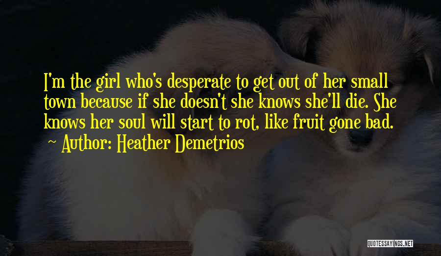 The Gone Girl Quotes By Heather Demetrios