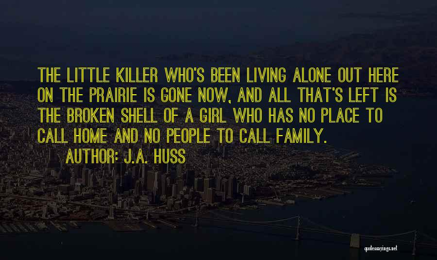 The Gone Girl Quotes By J.A. Huss