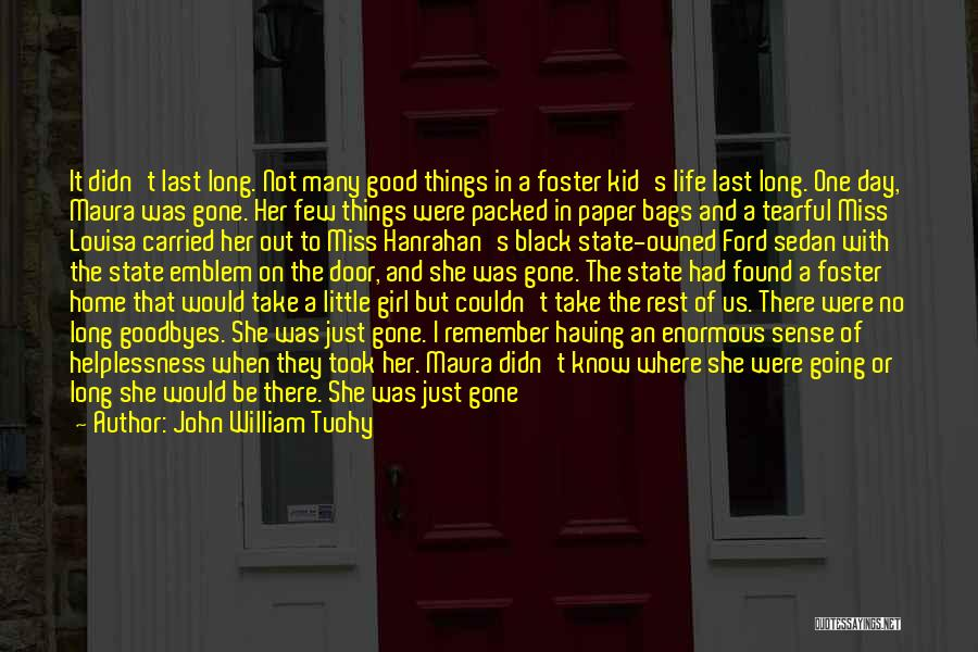 The Gone Girl Quotes By John William Tuohy
