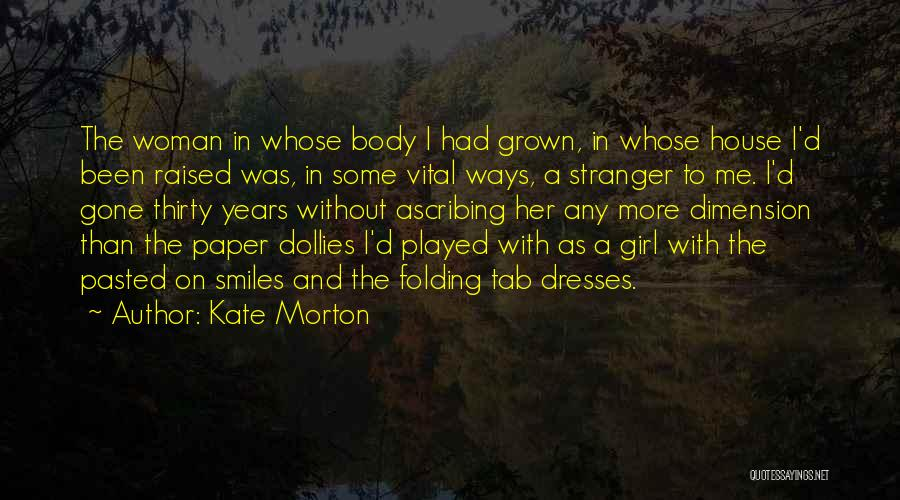 The Gone Girl Quotes By Kate Morton