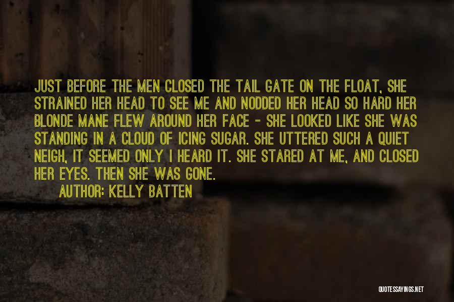 The Gone Girl Quotes By Kelly Batten