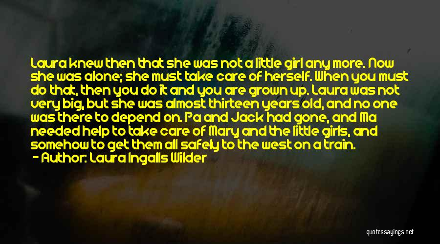 The Gone Girl Quotes By Laura Ingalls Wilder