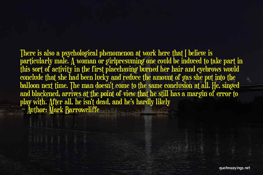 The Gone Girl Quotes By Mark Barrowcliffe