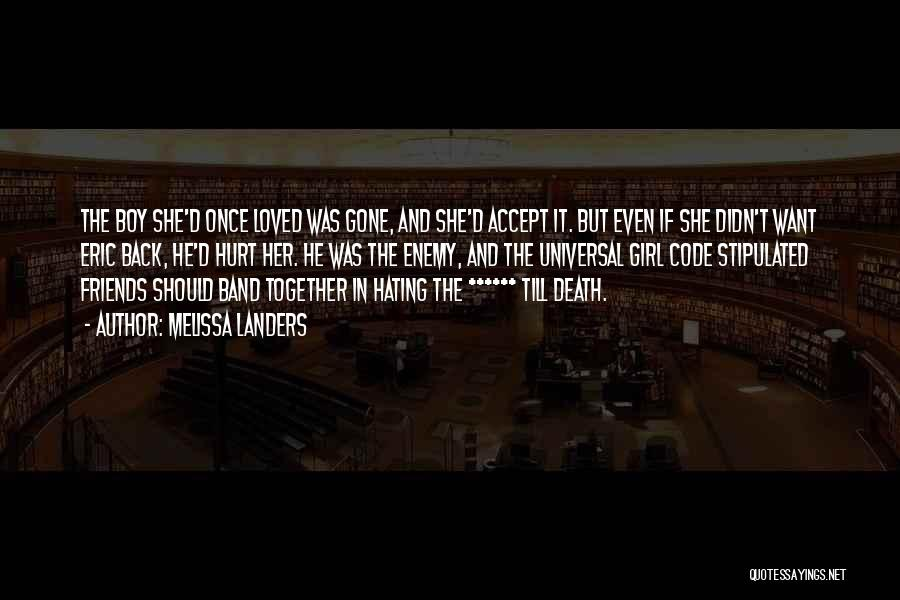 The Gone Girl Quotes By Melissa Landers