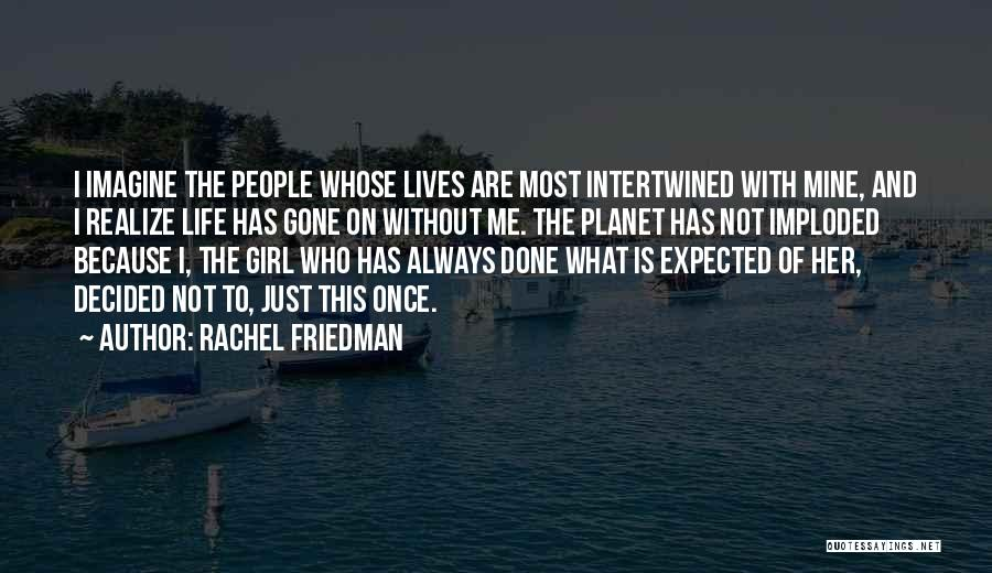 The Gone Girl Quotes By Rachel Friedman