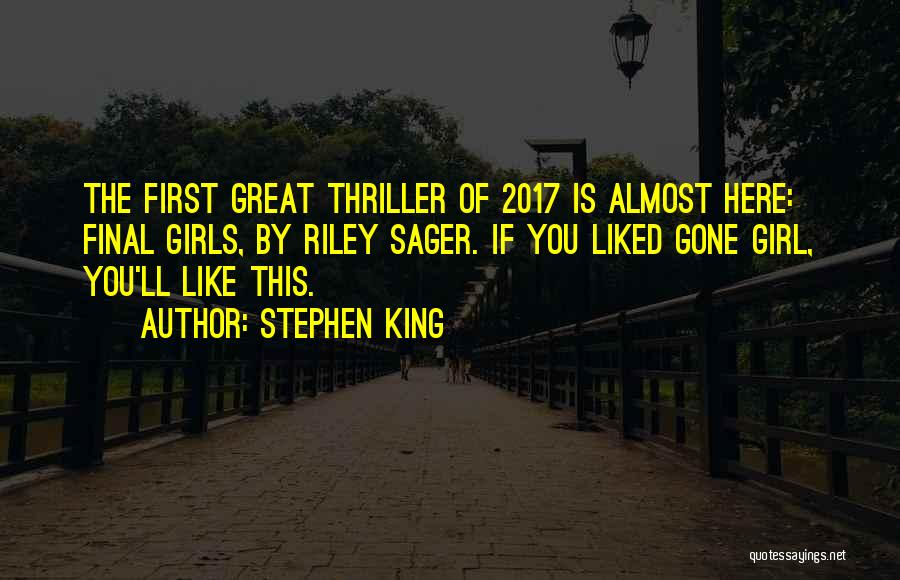 The Gone Girl Quotes By Stephen King