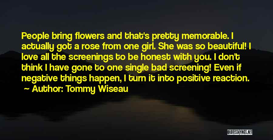 The Gone Girl Quotes By Tommy Wiseau