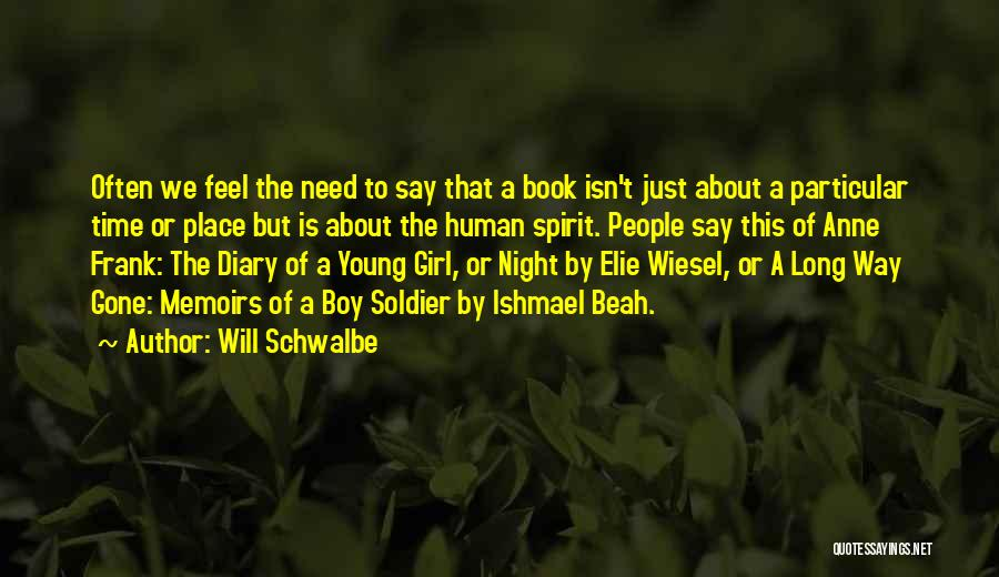 The Gone Girl Quotes By Will Schwalbe