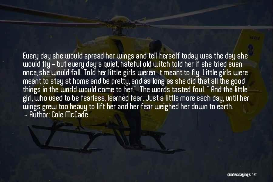 The Good Witch Quotes By Cole McCade
