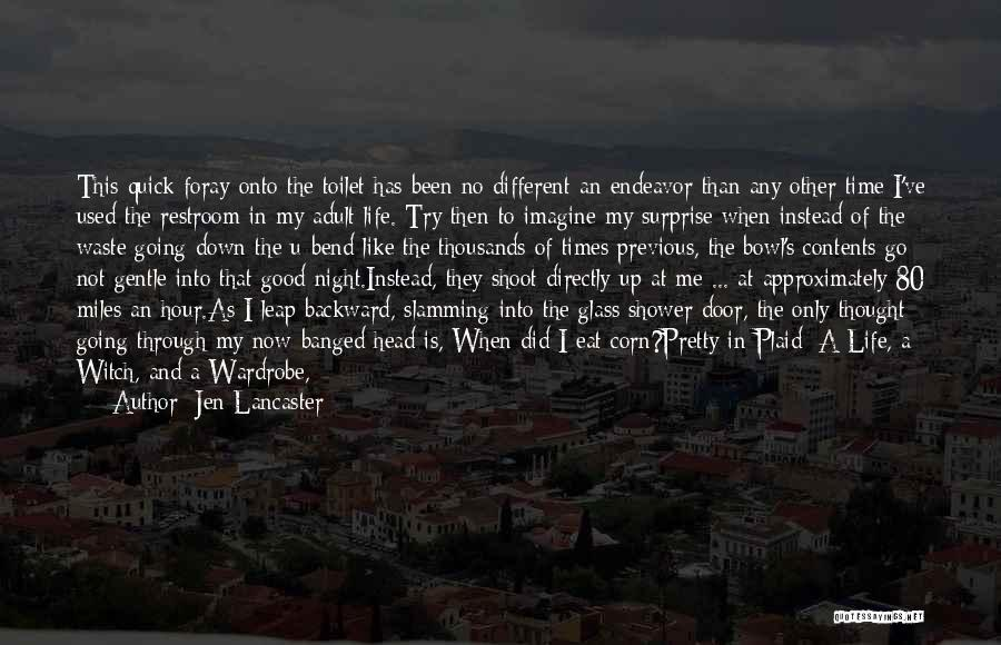 The Good Witch Quotes By Jen Lancaster