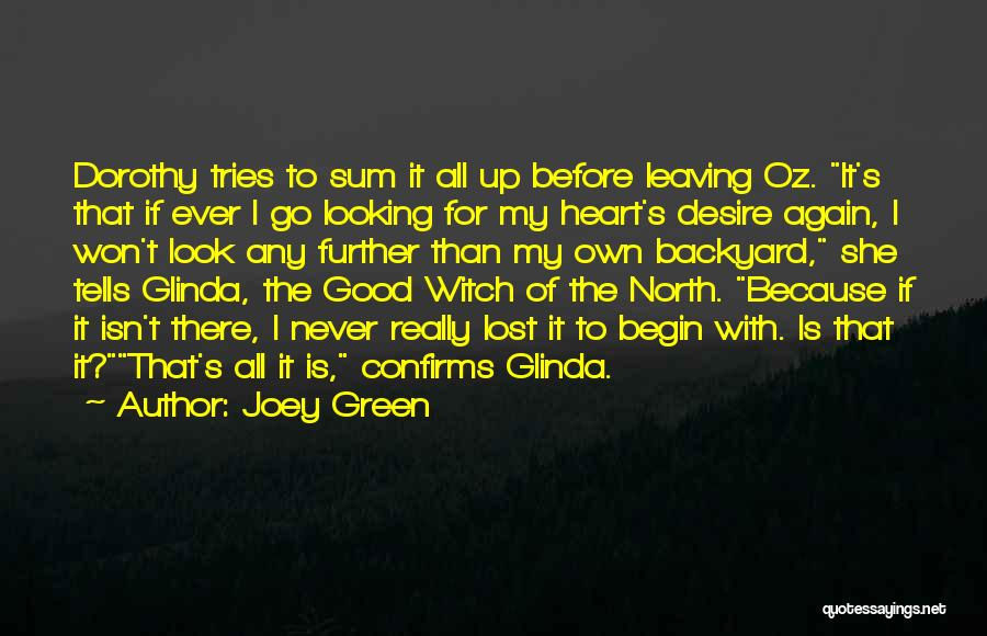 The Good Witch Quotes By Joey Green