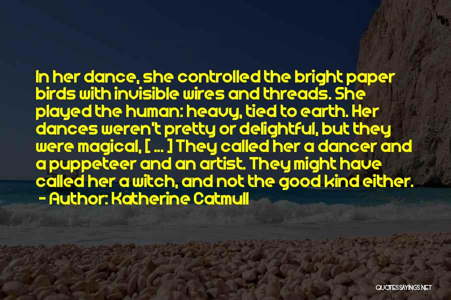 The Good Witch Quotes By Katherine Catmull