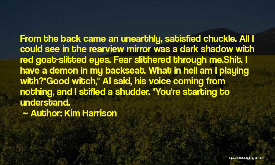 The Good Witch Quotes By Kim Harrison