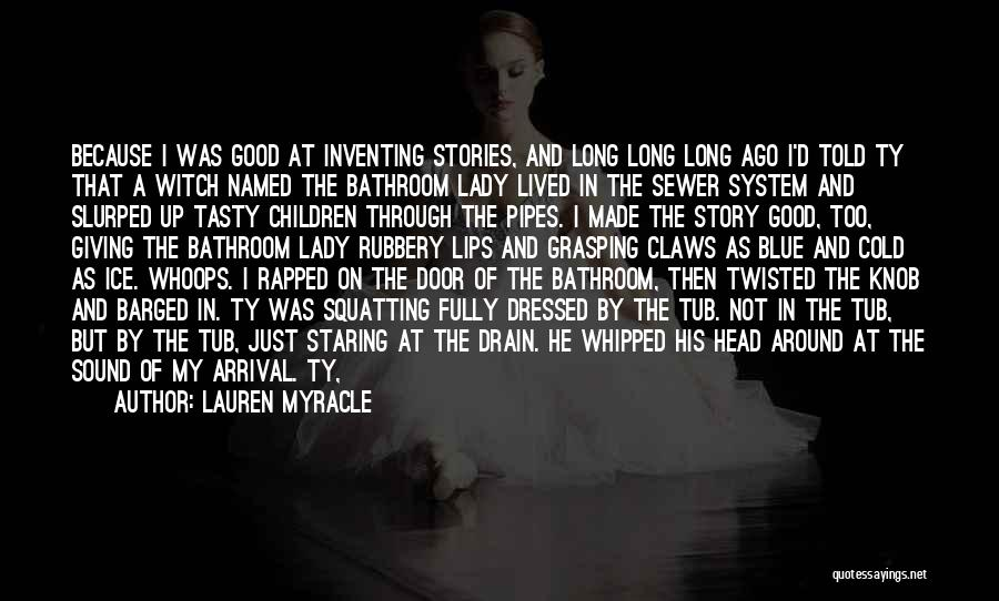 The Good Witch Quotes By Lauren Myracle