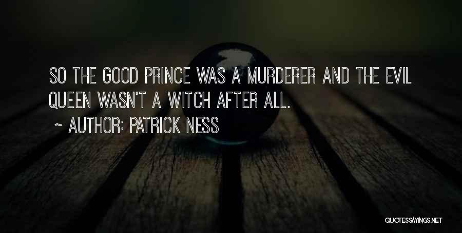 The Good Witch Quotes By Patrick Ness