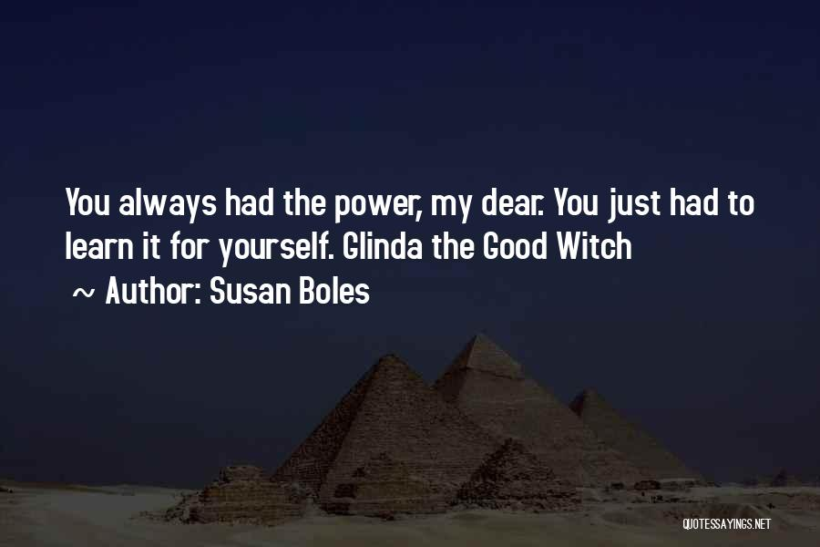 The Good Witch Quotes By Susan Boles