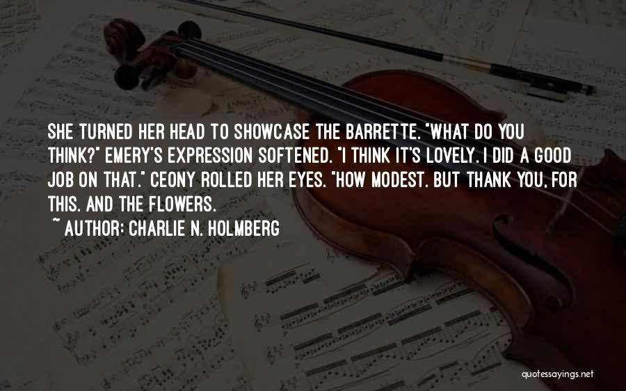 The Good You Do Quotes By Charlie N. Holmberg