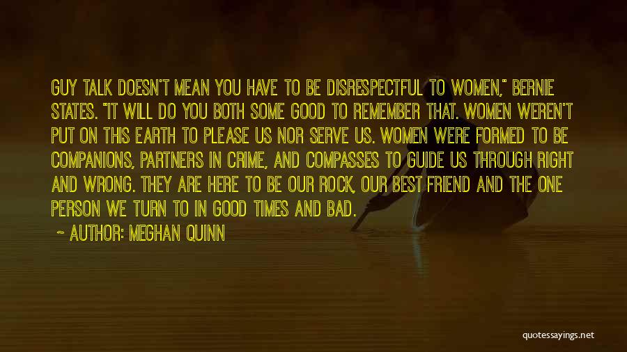 The Good You Do Quotes By Meghan Quinn