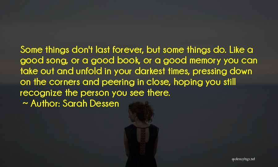 The Good You Do Quotes By Sarah Dessen