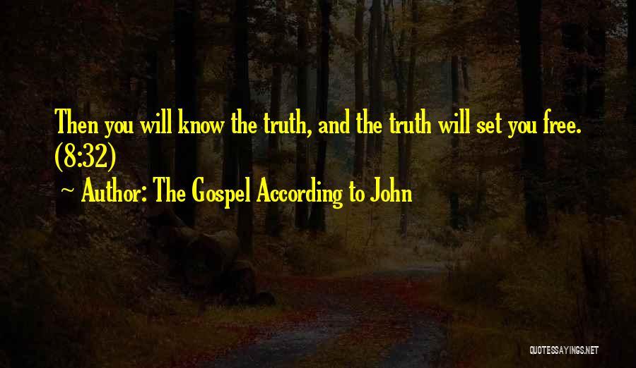 The Gospel According To John Quotes 1640510