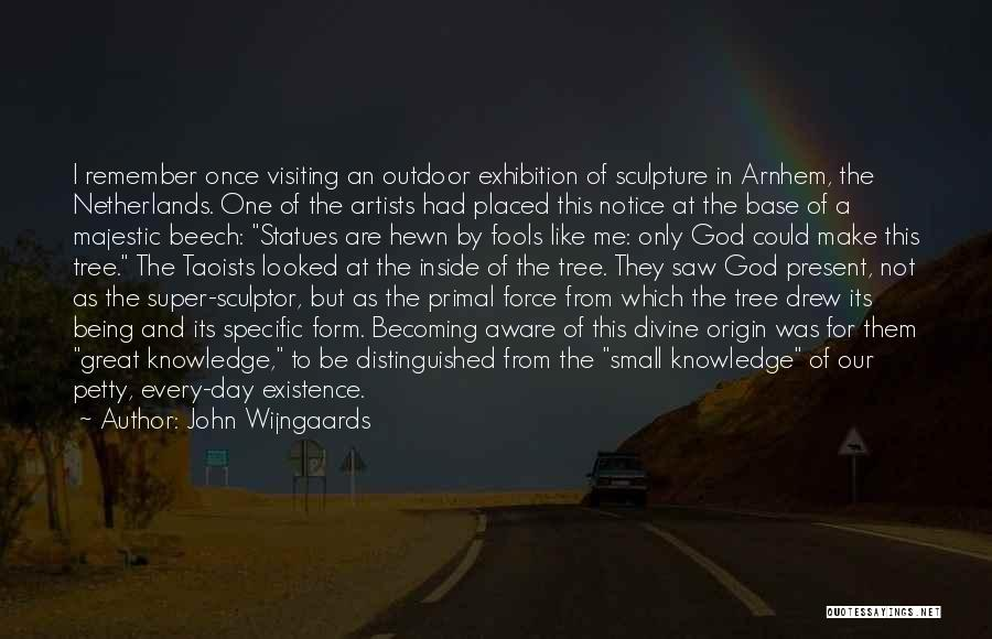 The Great Exhibition Quotes By John Wijngaards