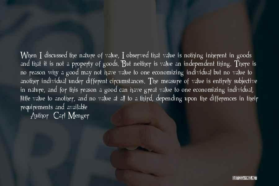The Great Good Thing Quotes By Carl Menger