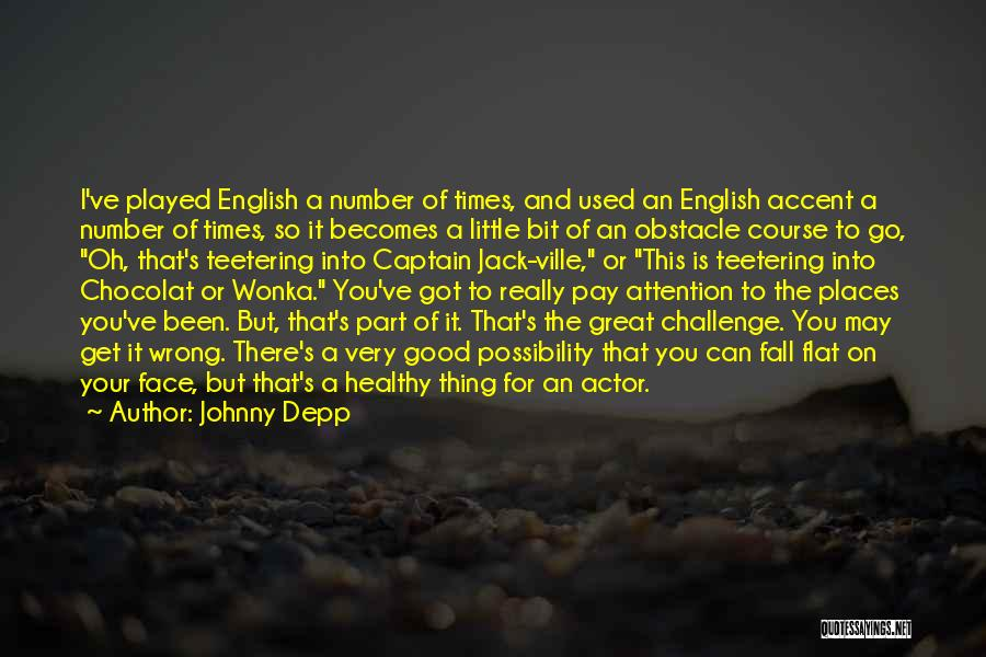 The Great Good Thing Quotes By Johnny Depp