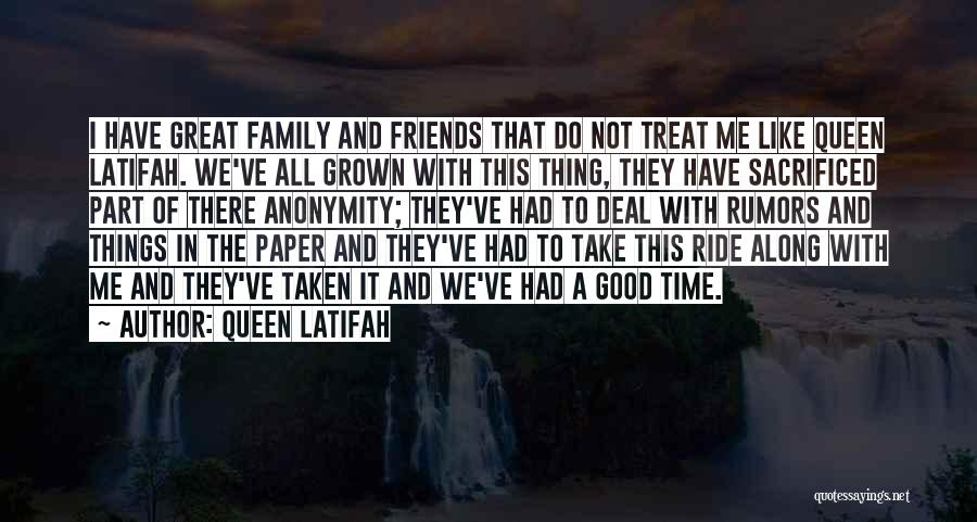 The Great Good Thing Quotes By Queen Latifah