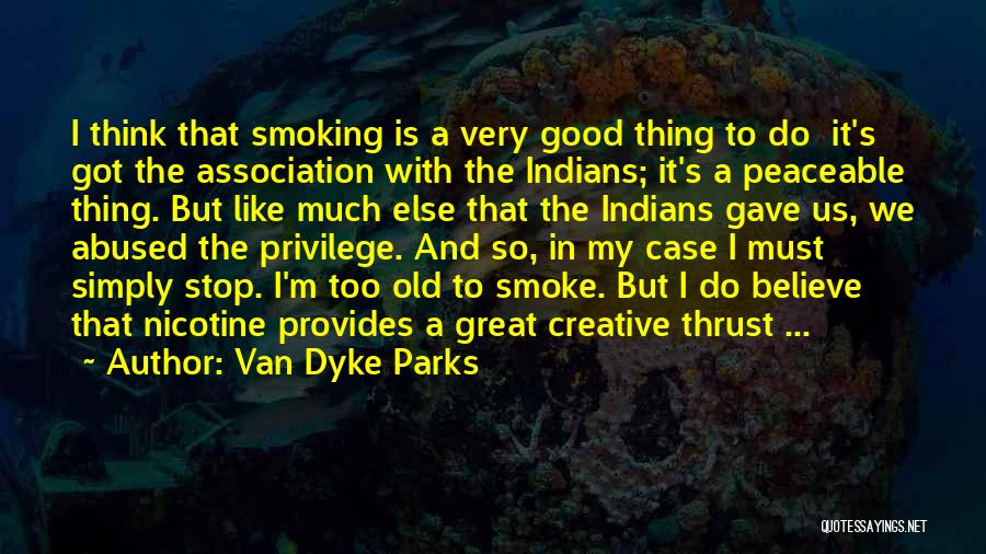 The Great Good Thing Quotes By Van Dyke Parks