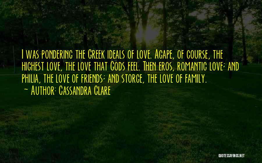 The Greek Gods Quotes By Cassandra Clare