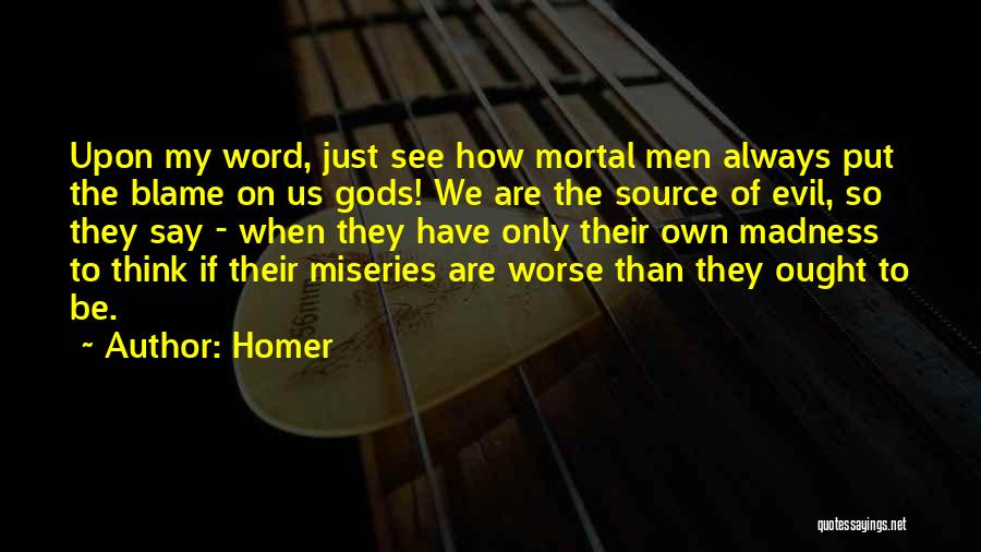 The Greek Gods Quotes By Homer