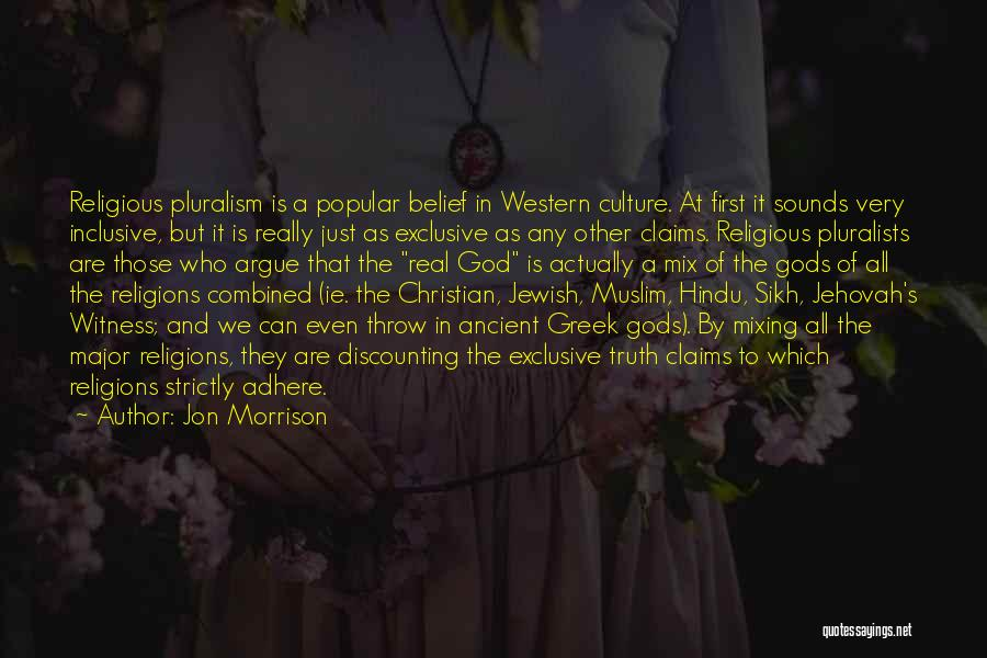 The Greek Gods Quotes By Jon Morrison