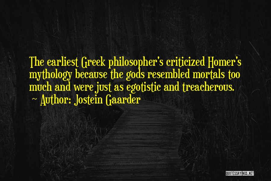 The Greek Gods Quotes By Jostein Gaarder