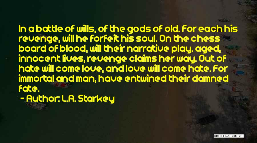 The Greek Gods Quotes By L.A. Starkey