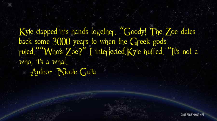 The Greek Gods Quotes By Nicole Gulla