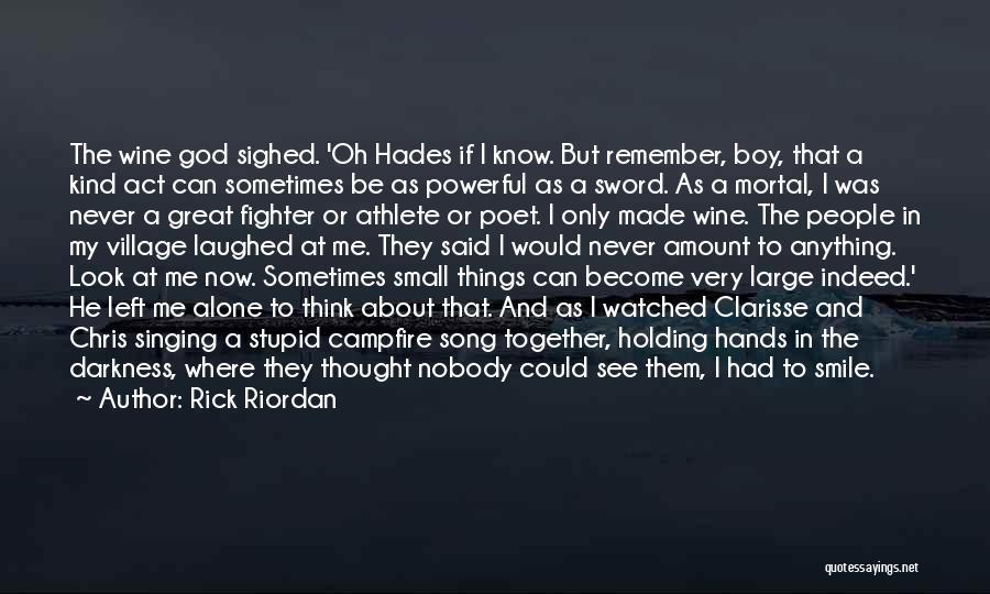 The Greek Gods Quotes By Rick Riordan