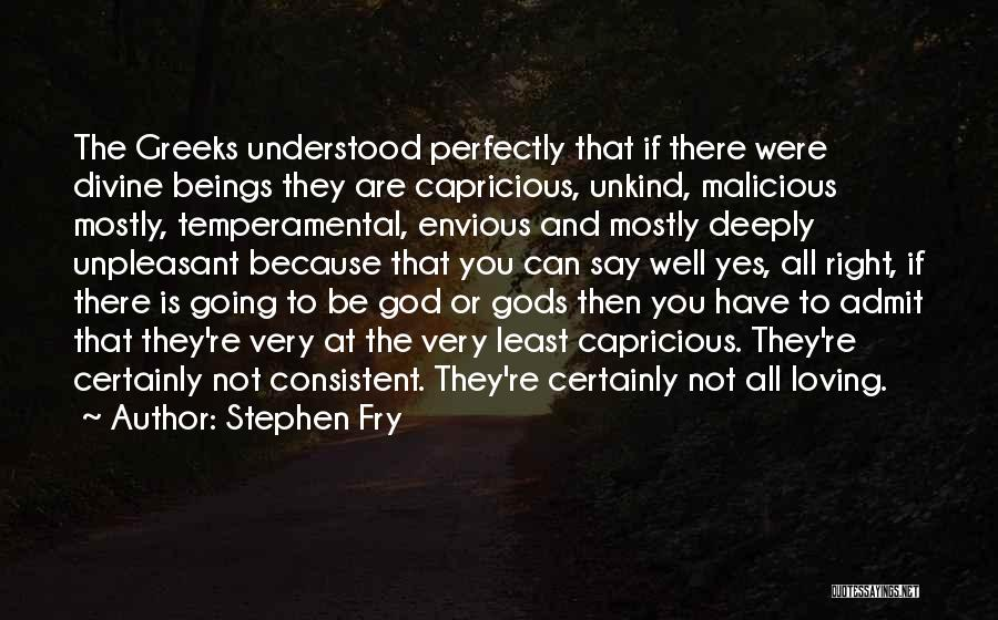 The Greek Gods Quotes By Stephen Fry