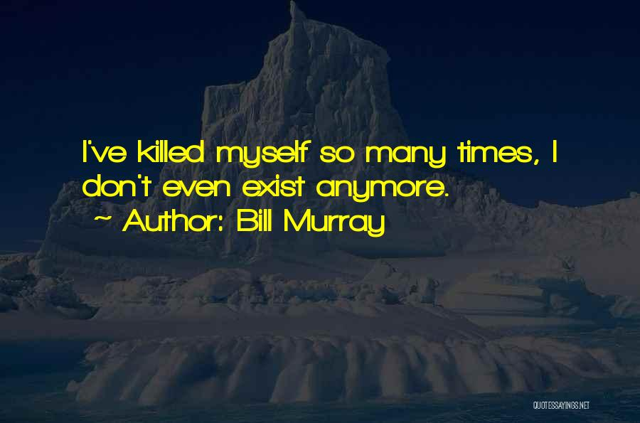 The Groundhog Day Quotes By Bill Murray